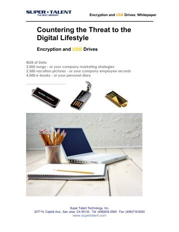 Countering the Threat to the Digital Lifestyle - Super Talent