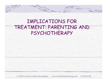 IMPLICATIONS FOR TREATMENT PARENTING AND TREATMENT ...