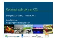 Optimaal gebruik van CO2 - Wageningen UR