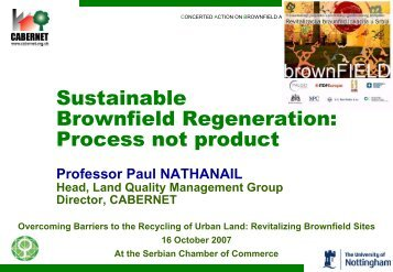 Paul Nathanail - Sustainable Brownfield Regeneration