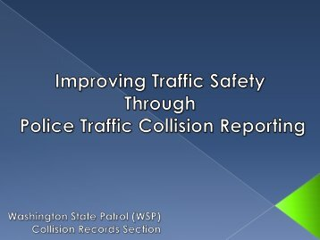 Police Traffic Collision Report (PTCR) - Washington State Patrol