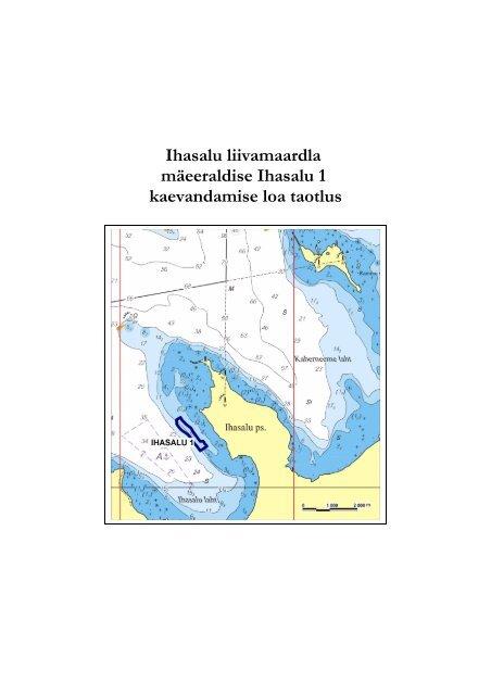 MAAVARA KAEVANDAMISE LOA TAOTLUS - Keskkonnaministeerium