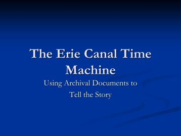 The Erie Canal Time Machine - Canal Society of New York State