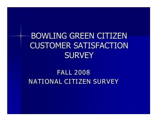 2008 Citizen Survey Report (PDF) - City of Bowling Green, KY
