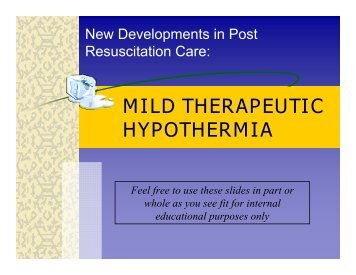 MILD THERAPEUTIC HYPOTHERMIA - Emergency Medicine