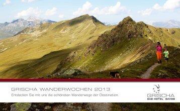 GRISCHA WANDERWOCHEN 2013 - hotelgrischa.ch