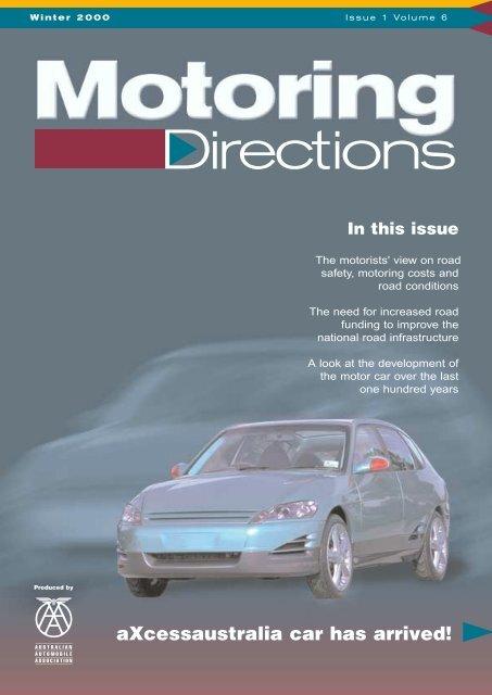 Winter 2000 I s s u e 1 Vo l u m e 6 - Australian Automobile Association