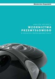 Analiza aplikacji wzornictwa przemysłowego w polskich ... - IWP