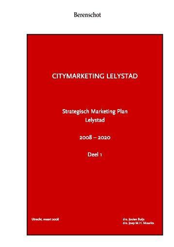 Strategisch Marketing Plan 2008-2020 - Gemeente Lelystad