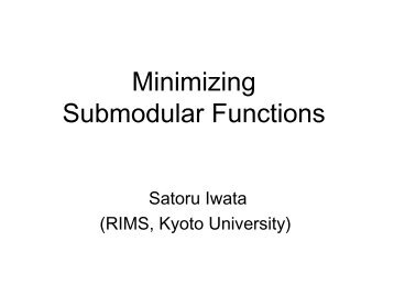 Minimizing Submodular Functions - LNMB