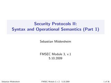 Security Protocols II: Syntax and Operational Semantics (Part 1)