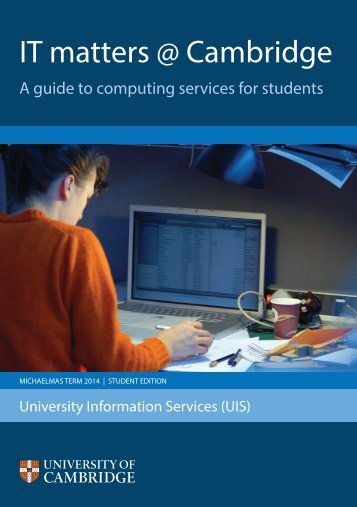 IT Matters @ Cambridge - University of Cambridge Computing Service