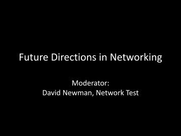 304 kB 27th May 2013 Future Network Architectures ... - NetEvents