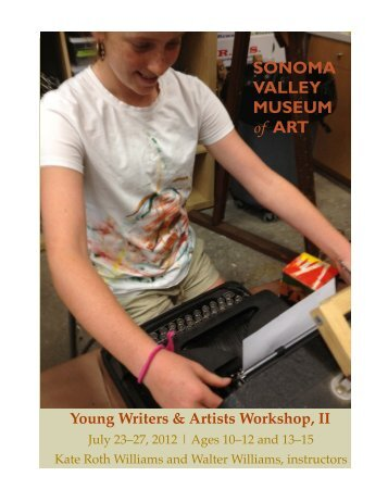 ART Young Writers & Artists Workshop, II - Sonoma Valley Museum ...