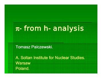 π- from h- analysis