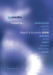 Report & Accounts 2008 - Immedia