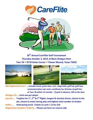 20th Annual CareFlite Golf Tournament Thursday October 3, 2013, 8 ...