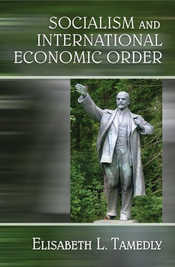 Socialism and International Economic Order - The Ludwig von Mises ...