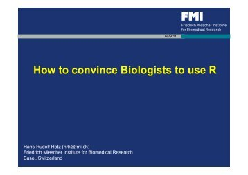How to convince Biologists to use R - BaselR