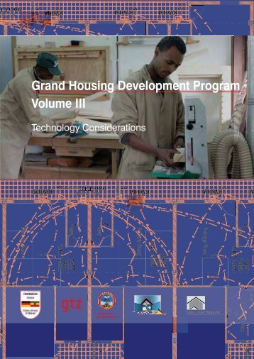 Grand Housing Development Program Volume III - Gtz