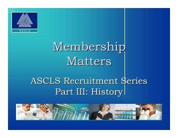 Membership Matters - ascls-sd