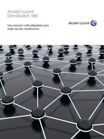 Alcatel-Lucent OmniSwitch 10K - Red Virtual en Telecomunicaciones