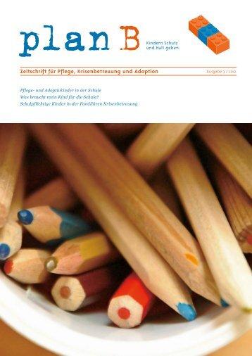 Zeitschrift für Pflege, Krisenbetreuung und Adoption - plan B