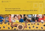 Aboriginal Employment Strategy 2010–2014 - WA Country Health ...