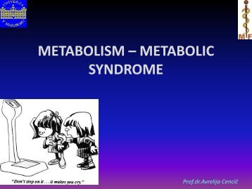 METABOLISM – METABOLIC SYNDROME