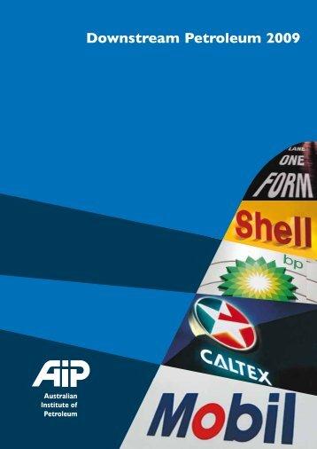 Downstream Petroleum 2009 - Australian Institute of Petroleum