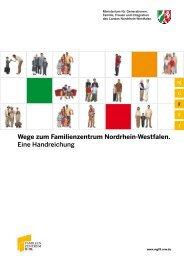 Wege zum Familienzentrum Nordrhein-Westfalen. Eine Handreichung