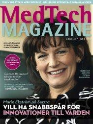 vill ha snabbspår för innovationer till vården - Medtech Magazine