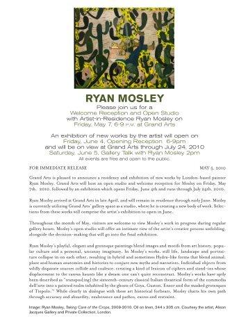 RYAN MOSLEY - Grand Arts