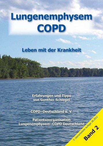 Lungenemphysem COPD - Leben mit der Krankheit.