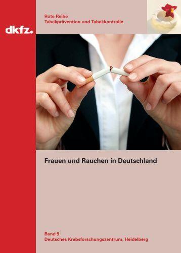 Frauen und Rauchen in Deutschland - German Cancer Research ...