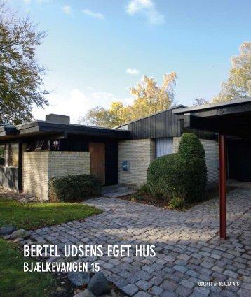 BERTEL UDSENS EGET HUS BjæLkEvaNGEN 15 - Realdania Byg
