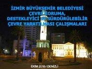 İzmir Büyükşehir Belediyesi Çevre Koruma, Destekleyici ve ...