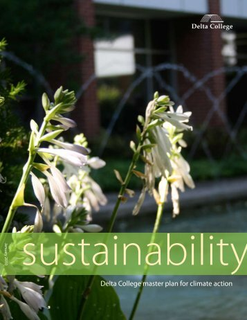 Delta College Sustainability Report for Climate Action - ACUPCC ...