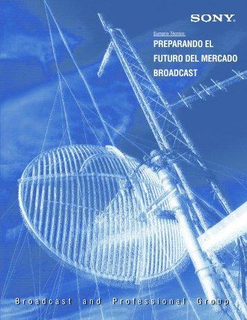 preparando el futuro del mercado broadcast - Corporación Video
