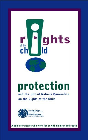 Protection - Canadian Coalition for the Rights of Children