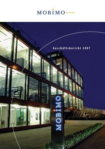 Geschäftsbericht 2007 - Mobimo