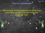 Marcin Sokołowski Obserwacje krótkozmiennych ... - Pi of the Sky