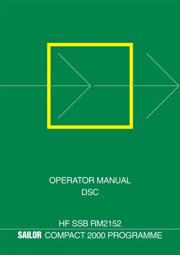 operator manual dsc hf ssb rm2152 sailor compact ... - Polaris-as.dk