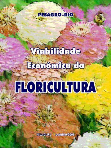 Viabilidade Econômica da Floricultura - Pesagro-Rio