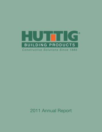 2011 Annual Report - Huttig Building Products