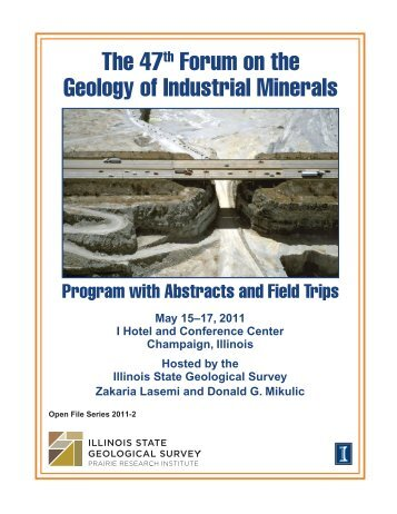 The 47th Forum on the Geology of Industrial Minerals - University of ...