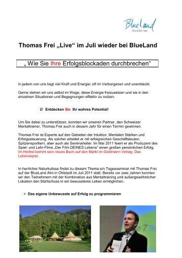 """Thomas Frei """"Live"""" im Juli wieder bei BlueLand """" Wie Sie Ihre ..."""