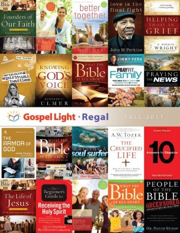 reGaL faLL 2011 - Gospel Light Worldwide