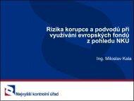 Miloslav Kala:Rizika korupce a podvodů při využívání evropských ...