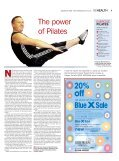SPORTS INJURY How to tackle it EXERCISE The power of Pilates ... - Page 7